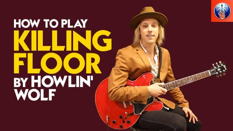 Howlin Wolf Killing Floor Lesson